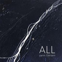 All / Yann Tiersen, comp., p., musicien | Tiersen, Yann. Compositeur. Piano. Musicien