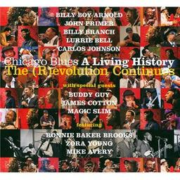 Chicago blues : A living history : The revolution continues | Arnold, Billy Boy. Chanteur