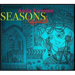 Seasons / Anita Farmine, aut., comp., chant   Farmine, Anita. Parolier. Compositeur. Chanteur