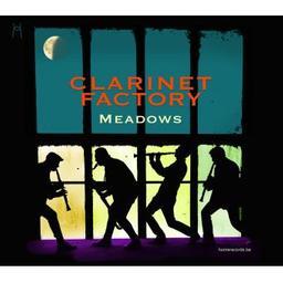 Meadows / Clarinet Factory, groupe instr. et voc.   Clarinet Factory. Musicien