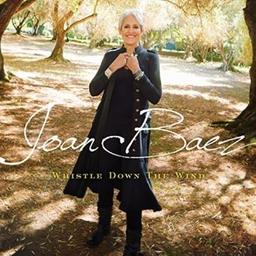Whistle down the wind / Joan Baez, chant   Baez, Joan. Chanteur