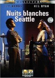 Nuits blanches à Seattle / Nora Ephron, réal., scénario | Ephron, Nora. Metteur en scène ou réalisateur. Scénariste