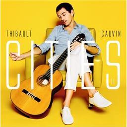 Cities / Thibault Cauvin, guit.   Cauvin, Thibault. Guitare