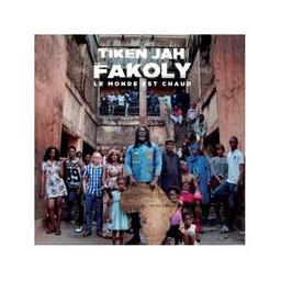 Le monde est chaud / Tiken Jah Fakoly, aut., comp., chant | Fakoly, Tiken Jah. Parolier. Compositeur. Chanteur