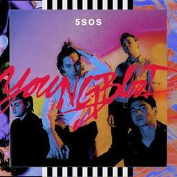 Youngblood / 5 Seconds of Summer, groupe instr. et voc. | 5 Seconds of Summer. Musicien