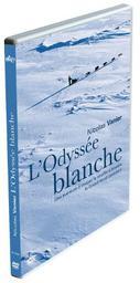 L'Odyssée blanche / Nicolas Vanier, réal. | Vanier, Nicolas. Metteur en scène ou réalisateur