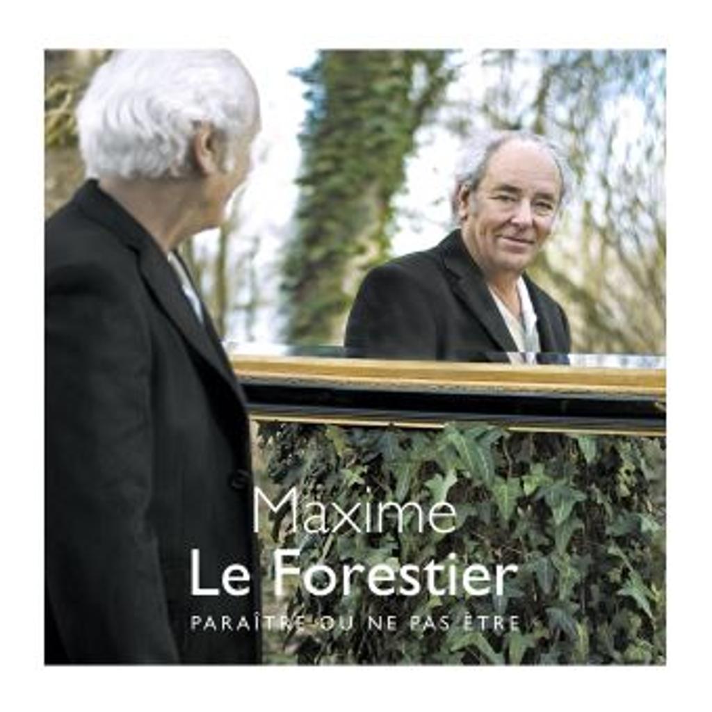 Paraître ou ne pas être / Maxime Le Forestier, aut., comp., chant  