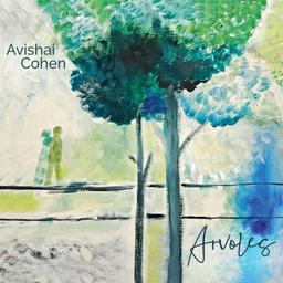 Arvoles / Avishai Cohen, comp., basse | Cohen, Avishai. Compositeur. Basse (instrument)