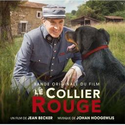 """Bande originale du film """"Le collier rouge"""" / Johan Hoogewijs, comp.   Hoogewijs, Johan. Compositeur"""