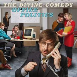 Office politics / Divine Comedy, groupe instr. et voc.   Divine Comedy. Musicien