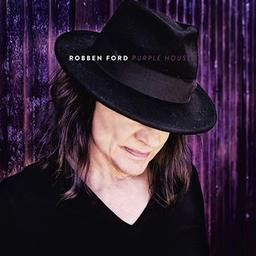 Purple house / Robben Ford, aut., comp., chant | Ford, Robben. Chanteur. Guitare