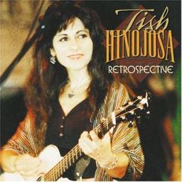 Retrospective / Tish Hinojosa, aut., comp., chant, guit. | Hinojosa, Tish. Parolier. Compositeur. Chanteur