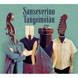 Sanseverino & Tangomotan / Sanseverino, aut., comp., chant | Sanseverino, Stéphane. Parolier. Compositeur. Chanteur
