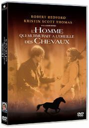 L'homme qui murmurait à l'oreille des chevaux / Robert Redford, réal. | Redford, Robert. Metteur en scène ou réalisateur