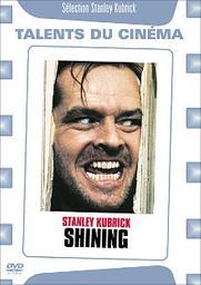 Shining / Stanley Kubrick, réal., scénario   Kubrick, Stanley. Metteur en scène ou réalisateur. Scénariste