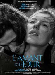 L'amant d'un jour / Philippe Garrel, réal., scénario | Garrel, Philippe. Metteur en scène ou réalisateur. Scénariste