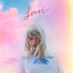 Lover / Taylor Swift, aut., comp., chant | Swift, Taylor. Parolier. Compositeur. Chanteur