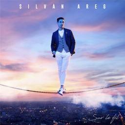 Sur le fil / Silvan Areg, aut., comp., chant | Areg, Silvan. Parolier. Compositeur. Chanteur