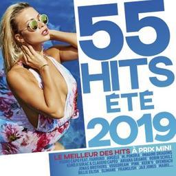 55 hits été 2019 / Pedro Capo, Angèle, M. Pokora... [et al.]  