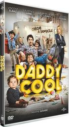 Daddy cool / Maxime Govare, réal., scénario | Govare, Maxime. Metteur en scène ou réalisateur. Scénariste