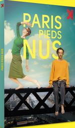 Paris pieds nus / Fiona Gordon, Dominique Abel, réal., scénario | Gordon, Fiona. Metteur en scène ou réalisateur. Scénariste