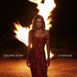 Courage / Céline Dion, chant | Dion, Céline. Chanteur