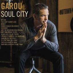 Soul city / Garou, chant   Garou. Chanteur