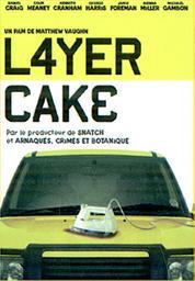 Layer cake / Matthew Vaughn, réal. | Vaughn, Matthew. Metteur en scène ou réalisateur