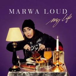 My life / Marwa Loud, aut., comp., chant | Loud, Marwa. Parolier. Chanteur