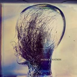 Wave / Patrick Watson, aut., comp., chant | Watson, Patrick. Parolier. Compositeur. Chanteur