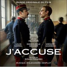 "Bande originale du film ""J'accuse"" : un film de Roman Polanski / Alexandre Desplat, comp.   Desplat, Alexandre. Compositeur"
