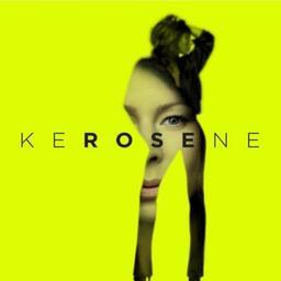 Kerosene / Rose, aut., comp., chant | Rose. Parolier. Compositeur. Chanteur