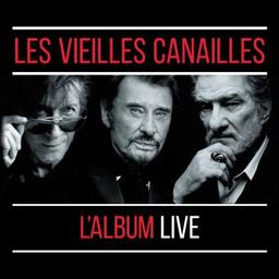 L'album live / Les Vieilles Canailles, ens. instr. et voc. | Les Vieilles Canailles. Musicien