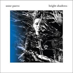 Bright shadows / Anne Paceo, comp., chant | Paceo, Anne. Compositeur. Batterie. Chanteur