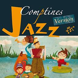 Comptines version jazz : les plus belles comptines traditionnelles version jazz manouche / Rémi, chant, guit. | Rémi. Chanteur