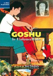 Goshu le violoncelliste / Isao Takahata, réal. | Takahata, Isao. Metteur en scène ou réalisateur
