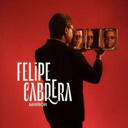 Mirror / Felipe Cabrera, comp., contrebasse   Cabrera, Felipe. Compositeur. Contrebasse