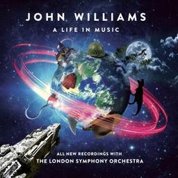 A life in music / John Williams, comp. | Williams, John. Compositeur