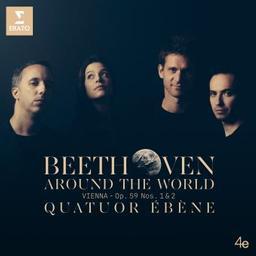 Beethoven around the world : Vienna - Op. 59 Nos. 1 & 2 / Ludwig van Beethoven, comp.   Beethoven, Ludwig van. Compositeur