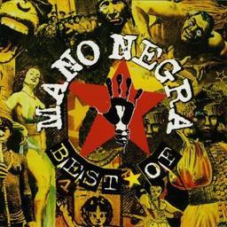Best of / Mano Negra, ens. instr. et voc. | Mano Negra. Musicien