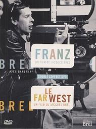 Le far west / Jacques Brel, réal. | Brel, Jacques. Metteur en scène ou réalisateur
