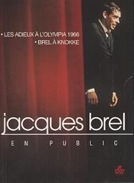Brel : Les adieux à l'Olympia / Philippe Marouani, réal. | Marouani, Philippe. Metteur en scène ou réalisateur