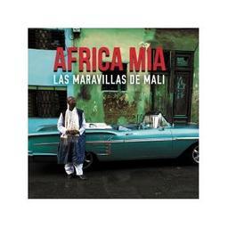 "Bande originale du film ""Africa mia / Las Maravillas de Mali"" / Las Maravillas de Mali, ens. instr. et voc.   Las Maravillas de Mali"