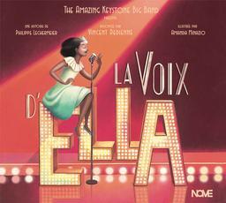 La voix d'Ella / Philippe Lechermeier, aut.   Lechermeier, Philippe. Auteur