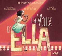 La voix d'Ella / Philippe Lechermeier, aut. | Lechermeier, Philippe. Auteur