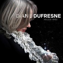 Meilleur après / Diane Dufresne, chant | Dufresne, Diane. Chanteur