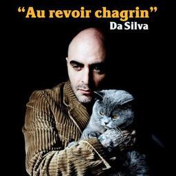 Au revoir chagrin / Da Silva, aut., comp., chant | Da Silva. Parolier. Compositeur. Chanteur