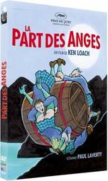 La part des anges / Ken Loach, réal. | Loach, Ken. Metteur en scène ou réalisateur
