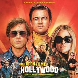 """Bande originale du film """"Once upon a time in... Hollywood"""" / Quentin Tarantino, compilateur 