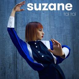 Toï toï / Suzane, aut., comp., chant | Suzane. Parolier. Compositeur. Chanteur